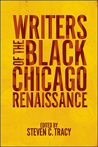 9780252036392: Writers of the Black Chicago Renaissance