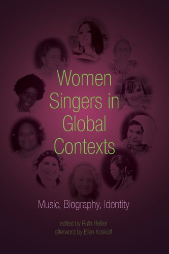 9780252037245: Women Singers in Global Contexts: Music, Biography, Identity