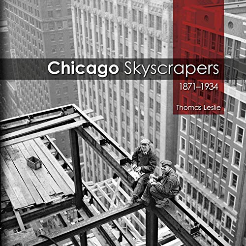 9780252037542: Chicago Skyscrapers, 1871-1934
