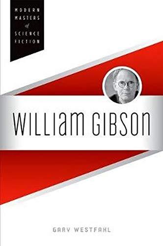 9780252037801: William Gibson