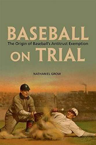 9780252038198: Baseball on Trial: The Origin of Baseball's Antitrust Exemption