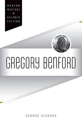 9780252038228: Gregory Benford (Modern Masters of Science Fiction)