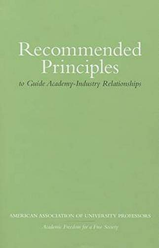 9780252038242: Recommended Principles to Guide Academy-Industry Relationships