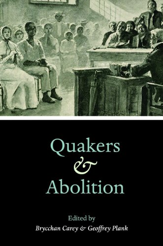 Quakers and Abolition -: Carey, Brycchan