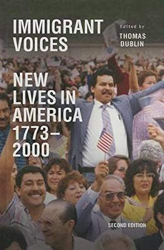 9780252038396: Immigrant Voices: New Lives in America, 1773-2000