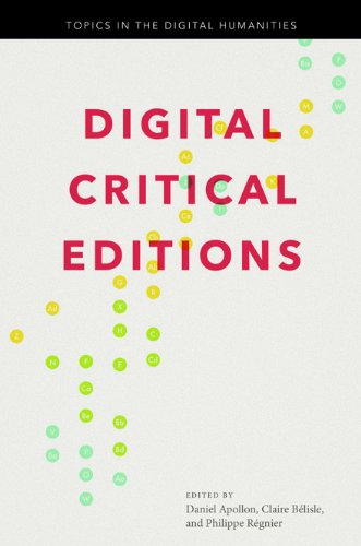 9780252038402: Digital Critical Editions (Topics in the Digital Humanities)