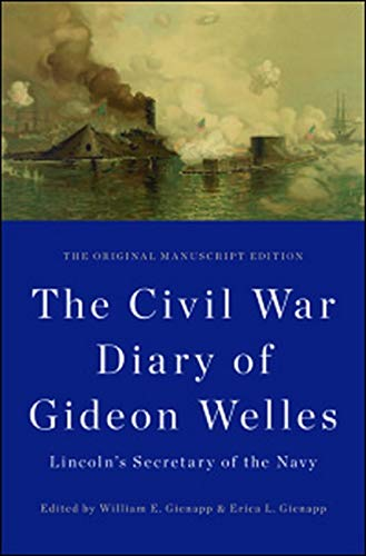 9780252038525: The Civil War Diary of Gideon Welles, Lincoln's Secretary of the Navy (The Knox College Lincoln Studies Center)