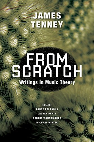 9780252038723: From Scratch: Writings in Music Theory