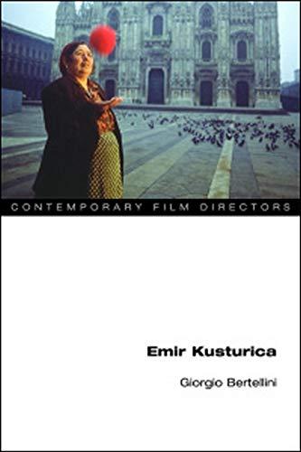 Emir Kusturica (Hardback): Giorgio Bertellini