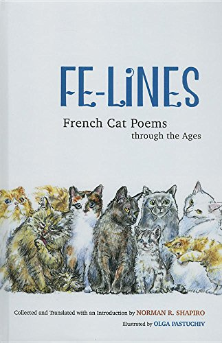 9780252039584: Fe-Lines: French Cat Poems through the Ages