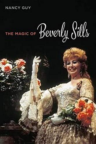 The Magic of Beverly Sills -: Guy, Nancy