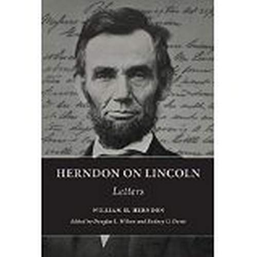 9780252039812: Herndon on Lincoln: Letters (The Knox College Lincoln Studies Center)
