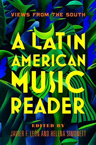 A Latin American Music Reader: Views from