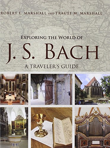 9780252040313: Exploring the World of J. S. Bach: A Traveler's Guide