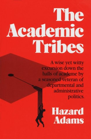 9780252060007: ACADEMIC TRIBES 2ND ED