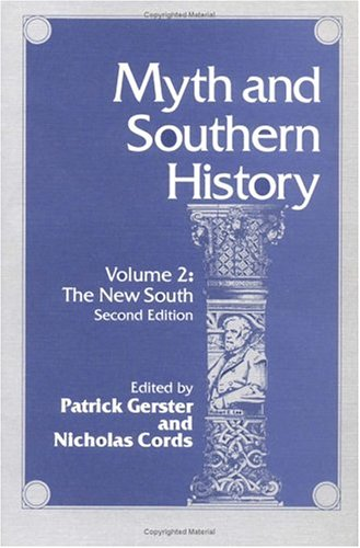 9780252060250: Myth and Southern History, Vol. 2: The New South