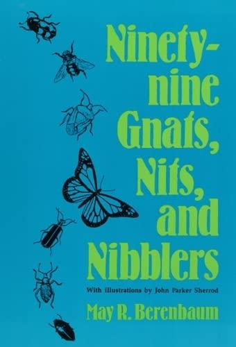 9780252060274: Ninety-nine Gnats, Nits, and Nibblers