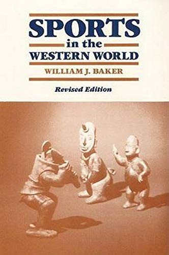 9780252060427: Sports in the Western World (Sport and Society)