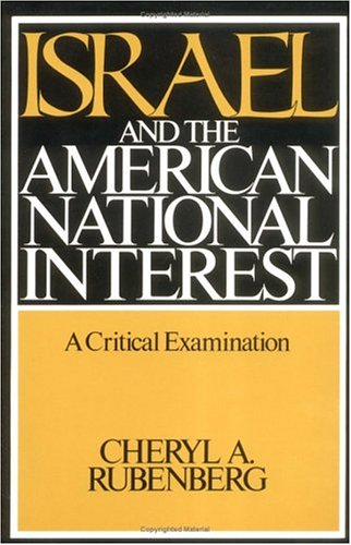 9780252060748: Israel and the American National Interest: A CRITICAL EXAMINATION