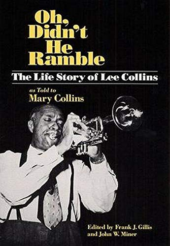 Oh, Didn't He Ramble: The Life Story: Collins, Lee, Collins,