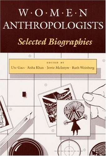 9780252060847: Women Anthropologists: Selected Biographies