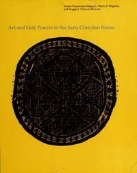 9780252060953: Art and Holy Powers in the Early Christian House