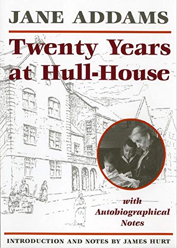 9780252061073: Twenty Years at Hull-House (Prairie State Books)