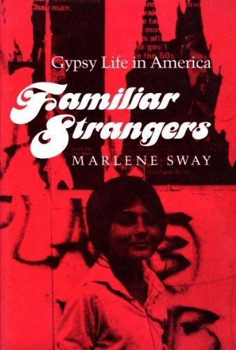 9780252061165: Familiar Strangers: Gypsy Life in America