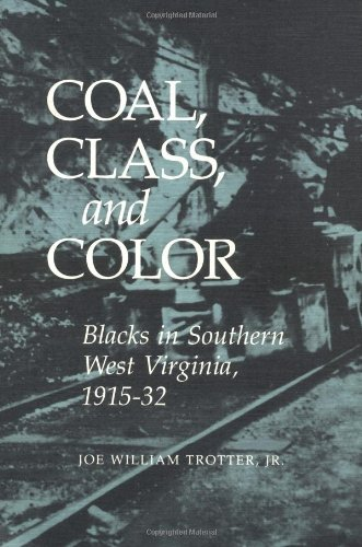9780252061196: Coal, Class, and Color: Blacks in Southern West Virginia, 1915-32