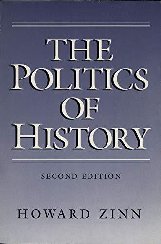 9780252061226: The Politics of History