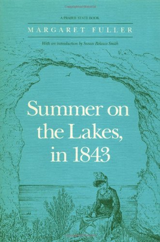 9780252061646: Summer on the Lakes, in 1843 (Prairie State Books)