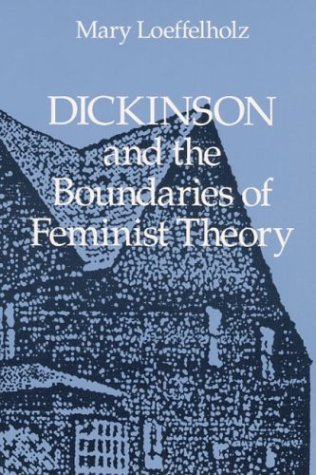 9780252061752: Dickinson and the Boundaries of Feminist Theory