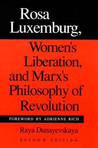 9780252061899: Rosa Luxemburg, Women's Liberation, and Marx's Philosophy of Revolution