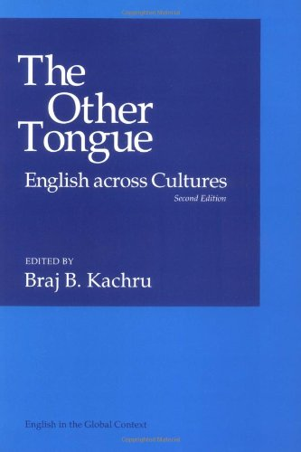 The Other Tongue: ENGLISH ACROSS CULTURES (English