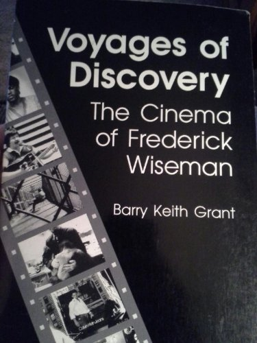 9780252062087: Voyages of Discovery: The Cinema of Frederick Wiseman