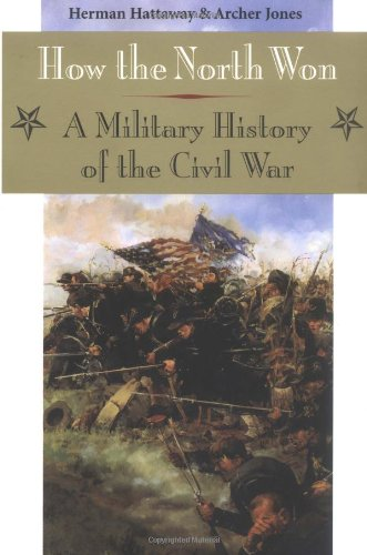 9780252062100: How the North Won: A Military History of the Civil War