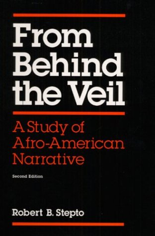 9780252062117: From Behind the Veil: A STUDY OF AFRO-AMERICAN NARRATIVE