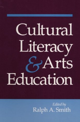 9780252062155: Cultural Literacy and Arts Education