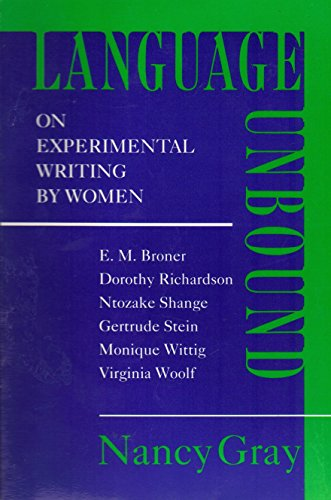 9780252062216: LANGUAGE UNBOUND: On Experimental Writing by Women