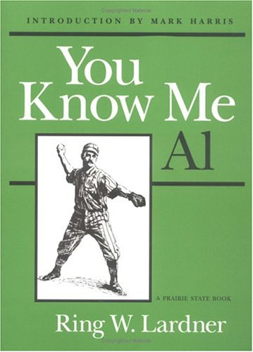 9780252062308: You Know Me Al (Prairie State Books)