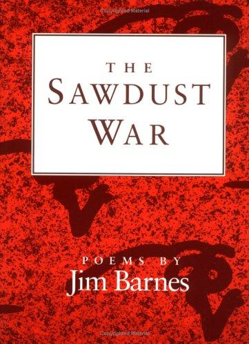 9780252062391: The Sawdust War: POEMS