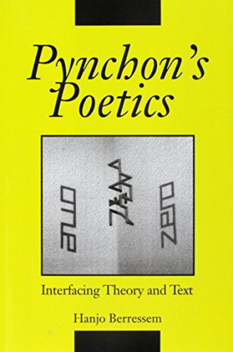 9780252062483: PYNCHON'S POETICS: Interfacing Theory and Text