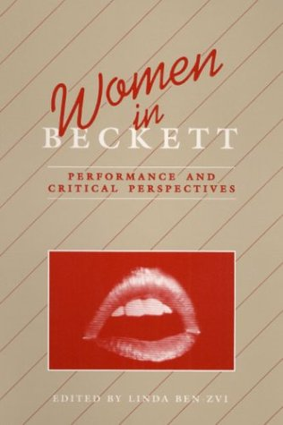 9780252062568: Women in Beckett: Performance and Critical Perspectives