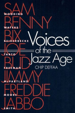 9780252062582: Voices of the Jazz Age: PROFILES OF EIGHT VINTAGE JAZZMEN (Music in American Life)