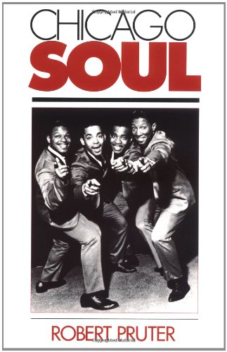 9780252062599: Chicago Soul (Music in American Life)