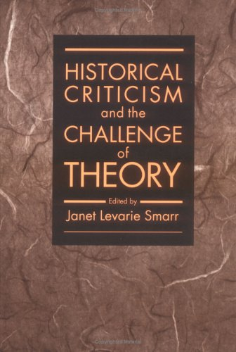 9780252062704: Historical Criticism and the Challenge of Theory