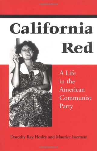 9780252062780: California Red: A Life in the American Communist Party