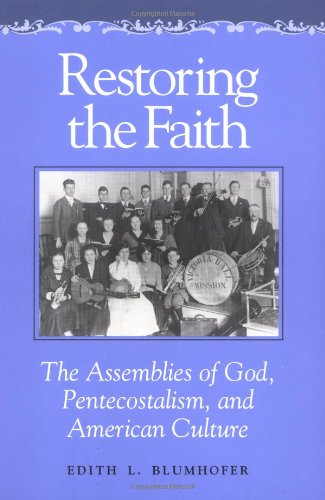Restoring the Faith: The Assem