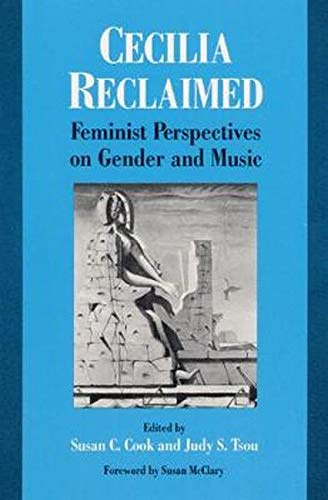 9780252063411: Cecilia Reclaimed: Feminist Perspectives on Gender and Music