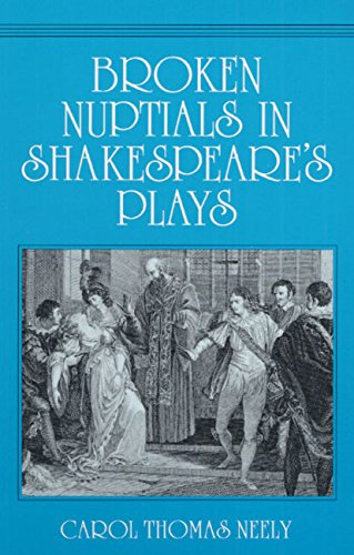 9780252063626: Broken Nuptials in Shakespeare's Plays (Manufacturing Res. and Technology; 17)